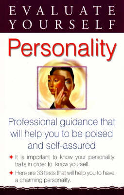 Evaluate Yourself: Personality: Professional Guidance That Will Help You to be Poised and Self-Assured (Paperback)