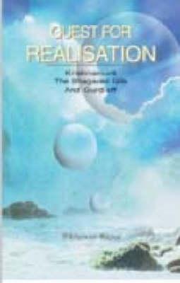 Quest for Realisation: J. Krishnamurti, the Bhagavad Gita and G.I. Gurdjieff (Paperback)