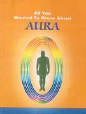 Aura - All You Wanted to Know About S. (Paperback)