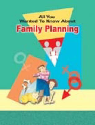 All You Wanted to Know About Family Planning (Paperback)