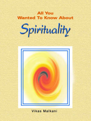 All You Wanted to Know About Spirituality (Paperback)