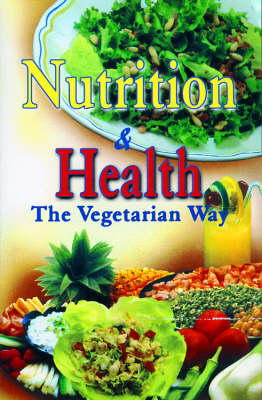 Nutrition and Health: The Vegetarian Way (Paperback)