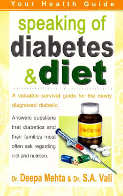 Speaking of Diabetes and Diet: Your Health Guide (Paperback)