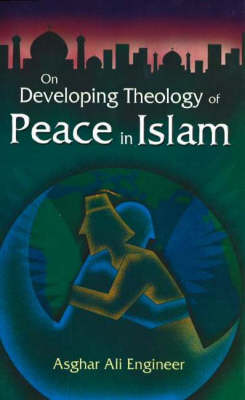 On Developing Theology of Peace in Islam (Hardback)