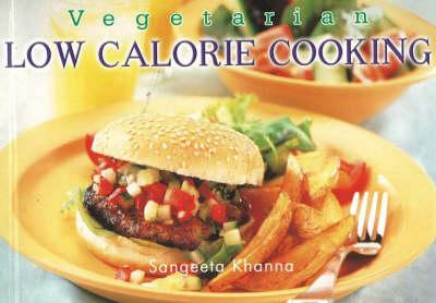 Vegetarian Low Calorie Cooking (Paperback)