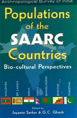 Populations of the SAARC Countries: Bio-Cultural Perspectives (Hardback)