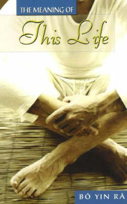 The Meaning of This Life (Paperback)