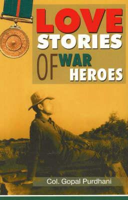 Love Stories of War Heroes (Paperback)