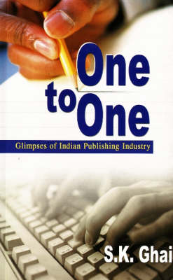 One to One: Glimpses of Indian Publishing Industry (Paperback)