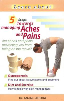5 Steps Towards Managing Aches & Pains (Paperback)