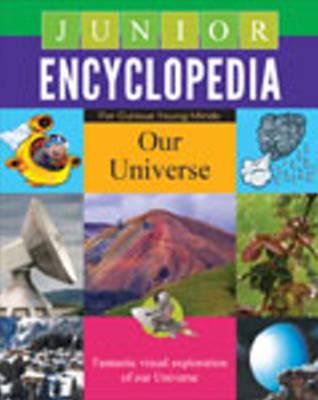 Junior Encyclopedia: Our Universe (Hardback)