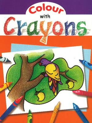 Colour with Crayons (Paperback)