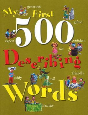 My First 500 Describing Words (Hardback)