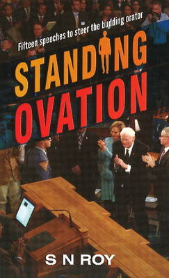 Standing Ovation: Fifteen Speeches to Steer the Budding Orator (Paperback)