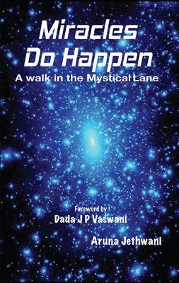 Miracles Do Happen: A Walk in the Mystical Lane (Paperback)