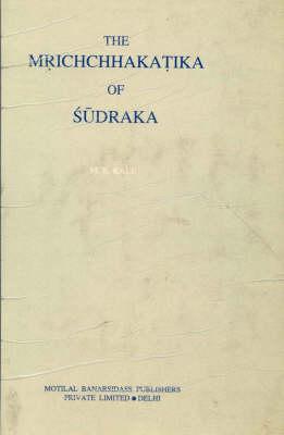 The Mricchakatika of Sudraka (Hardback)