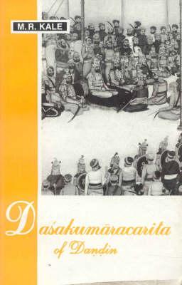 Dasakumaracarita of Dandin (Hardback)