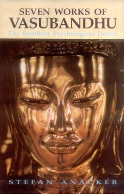Seven Works of Vasubandhu: The Buddhist Psychological Doctor (Hardback)