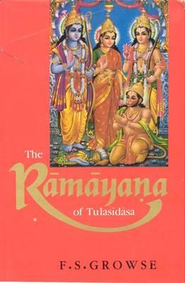 Ramayana of Tulsidasa: Translation from the Original (Hardback)