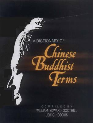 A Dictionary of Chinese Buddhist Terms (Hardback)