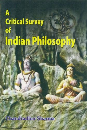 A Critical Survey of Indian Philosophy (Paperback)