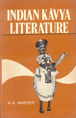 Indian Kavya Literature: Literary Criticism v.1 (Hardback)