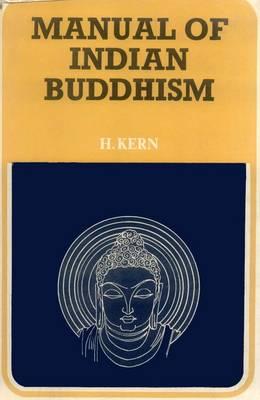 Manual of Indian Buddhism (Paperback)