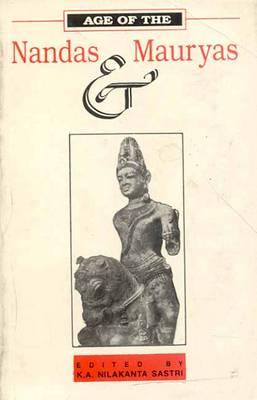 Age of the Nandas and Mauryas (Hardback)