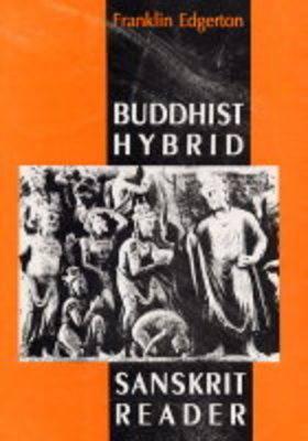 Buddhist Hybrid Sanskrit Reader (Paperback)