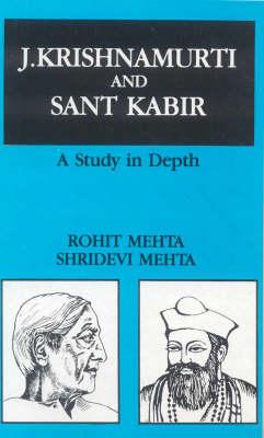 J.Krishnamurti and Saint Karir: A Study in Depth (Paperback)
