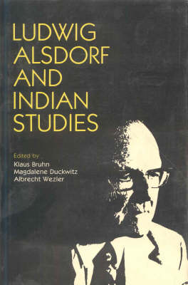 Ludwig Alsdorf and Indian Studies (Hardback)