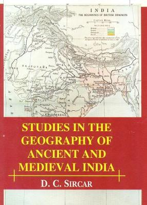Studies in the Geography of Ancient and Medieval India (Hardback)