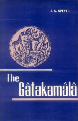 Gatakamala or Garland of Birth Stories (Hardback)