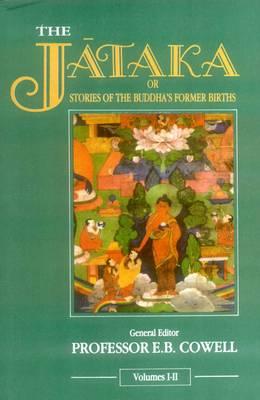 Jataka, or Studies of the Buddha's Former Births (Hardback)