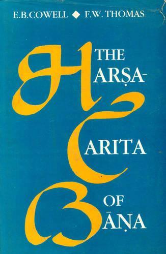 Harsacharita of Bana (Hardback)