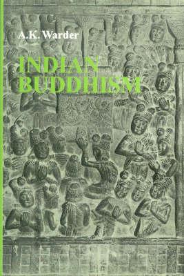 Indian Buddhism (Hardback)