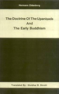 The Doctrine of the Upanishads and the Early Buddhism (Hardback)