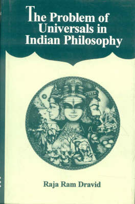 The Problem of Universals in Indian Philosophy (Hardback)
