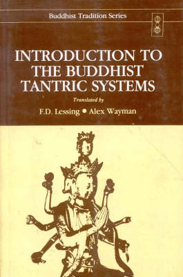 Introduction to the Buddhist Tantric Systems - Buddhist Tradition (Hardback)