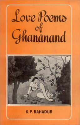 Love Poems of Ghananand (Paperback)