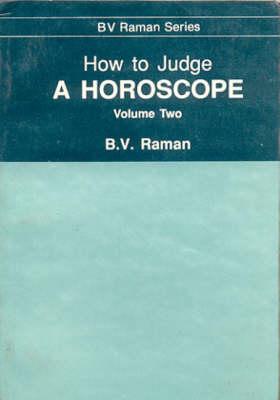 How to Judge a Horoscope: VII to XII Houses v. 2 (Hardback)