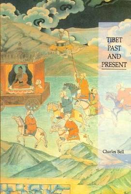 Tibet Past and Present (Hardback)