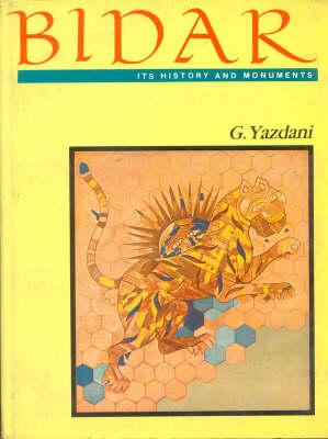 Bidar: Its History and Monuments (Paperback)