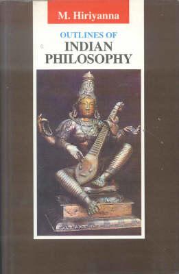 Outlines of Indian Philosophy (Hardback)