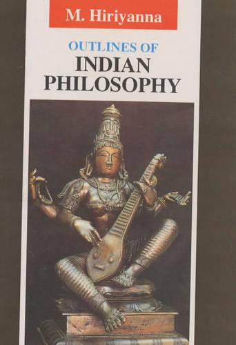 Outlines of Indian Philosophy (Paperback)