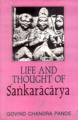 Life and Thought of Sankaracarya (Hardback)