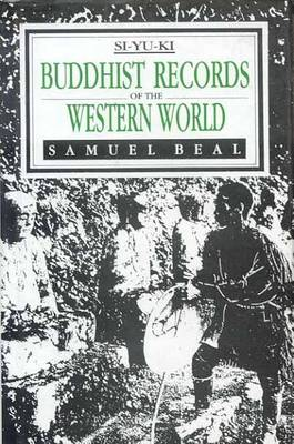 Buddhist Records of the Western World: 2 Volumes in One (Hardback)