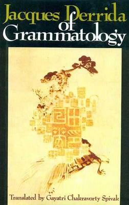 Of Grammatology (Hardback)