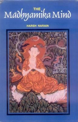 The Madhyamika Mind (Hardback)