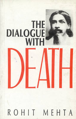 The Dialogue with Death (Sri Aurobindo's Savitri, a Mystical Approach) (Hardback)